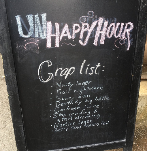 [IMG: Blackboard for UnHappy Hour]